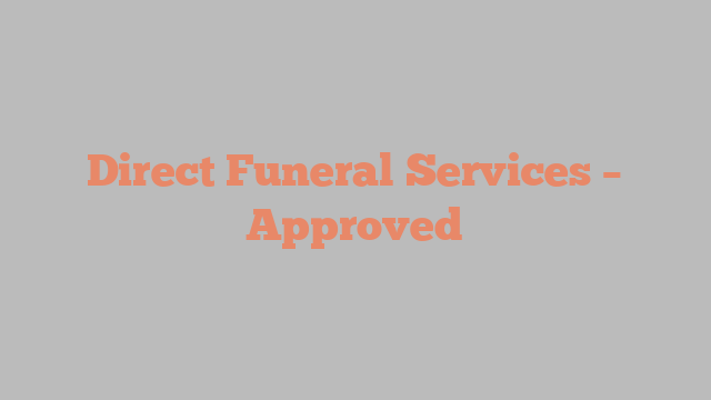 Direct Funeral Services – Approved